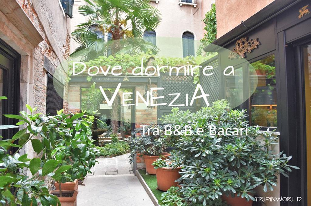 Dove dormire a Venezia: tra b&b e bacari - TRIPINWORLD