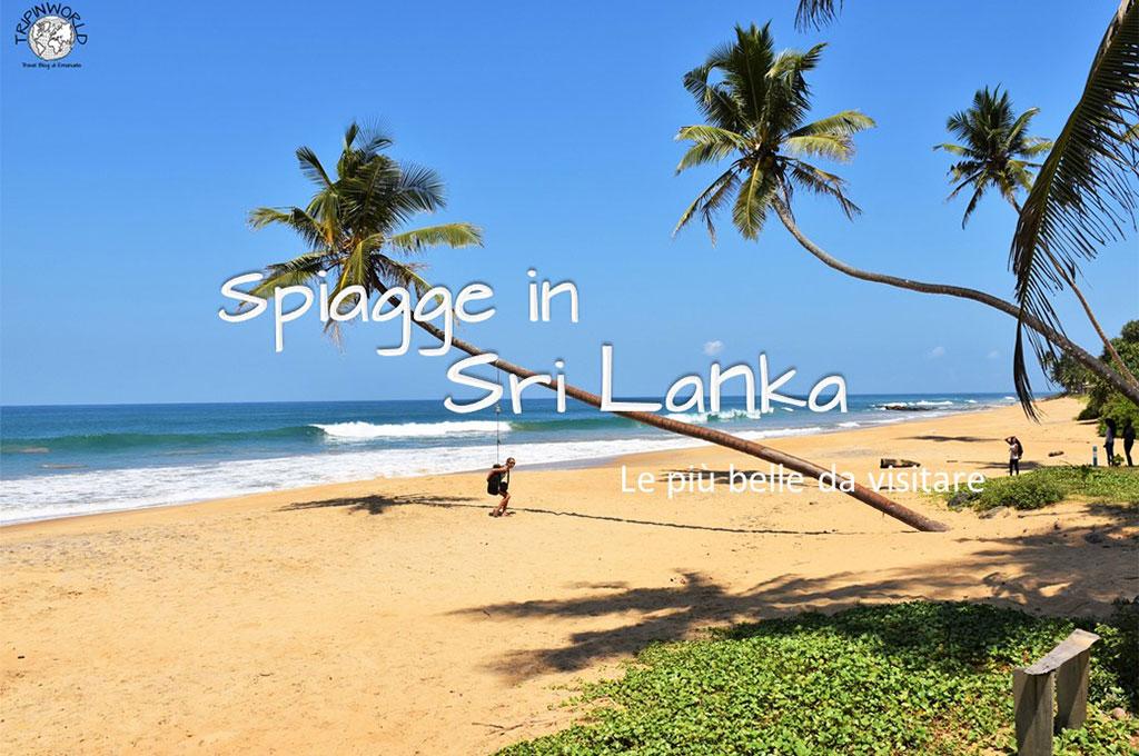 Spiagge In Sri Lanka Le Più Belle Da Visitare Tripinworld